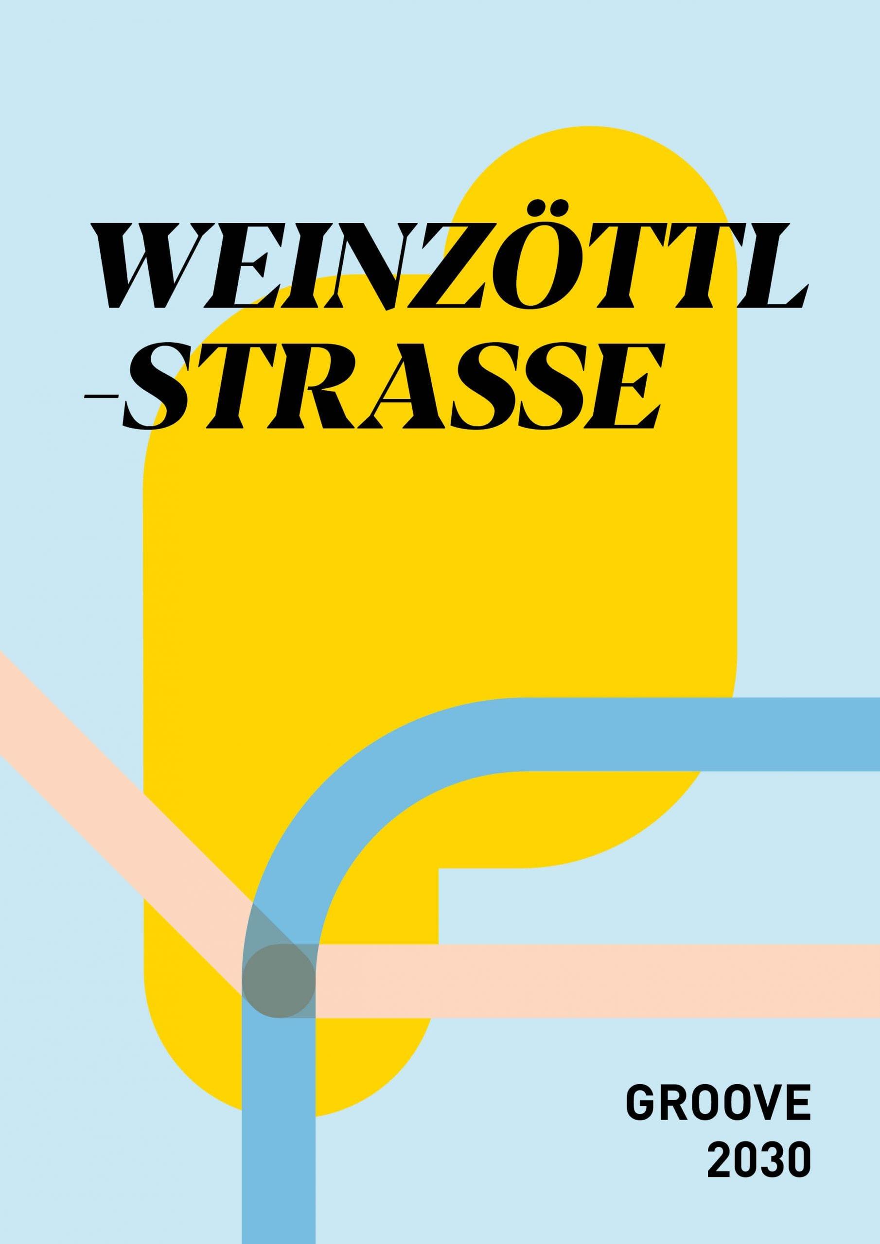 Projektübersicht der Weinzöttlstraße mit der Fertigstellung 2030